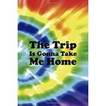 预订 The Trip Is Gonna Take Me Home: Notebook Journal Composi