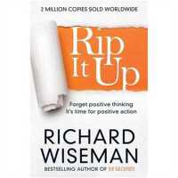 Rip it Up: Forget Positive Thinking, it's Time for Positive