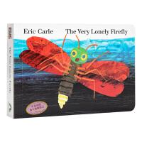 【中商原版】好寂寞的萤火虫 英文原版 The Very Lonely Firefly 艾瑞卡尔 趣味故事绘本 纸板书