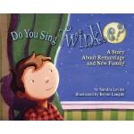 【预订】Do You Sing Twinkle?: A Story about Remarriage and New