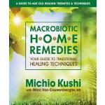 预订 Macrobiotic Home Remedies: Your Guide to Traditional Hea