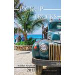 预订 Pickup Trucks Weekly Planner 2017: 16 Month Calendar [IS