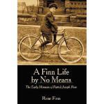 【预订】A Finn Life by No Means: The Early Memoirs of Patrick J