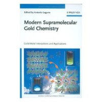 【预订】Modern Supramolecular Gold Chemistry - Gold-Metal Intera