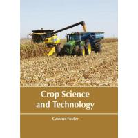 预订 Crop Science and Technology [ISBN:9781635490183]