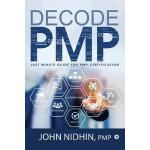 预订 Decode Pmp: Last Minute Guide for Pmp Certification [ISB