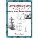 【预订】Sketching for Beginners: Step-By-Step Guide to Getting
