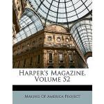 预订 Harper's Magazine, Volume 52 [ISBN:9781149881019]