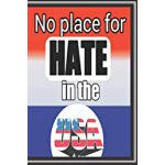 预订 No Place For Hate in The USA: Antiracism Music Lover Gif