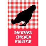 预订 Backyard Chicken Logbook: Sized at 6X9, it's the perfect