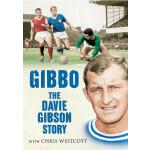 预订 Gibbo - The Davie Gibson Story [ISBN:9781445613543]
