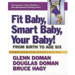 【预订】Fit Baby, Smart Baby, Your Baby!: From Birth to Age Six