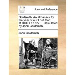 【预订】Goldsmith. an Almanack for the Year of Our Lord God, M.