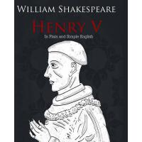 【预订】Henry V in Plain and Simple English: A Modern Translati