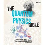 预订 The Quantum Physics Bible: The Definitive Guide to 200 Y