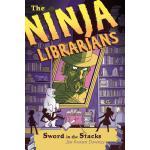 【预订】The Ninja Librarians: Sword in the Stacks
