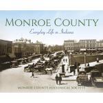 预订 Monroe County: Everyday Life in Indiana [ISBN:9780253029