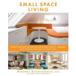 预订 Small Space Living: Expert Tips and Techniques on Using