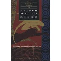 【预订】The Selected Poetry of Rainer Maria Rilke Bilingual Edi