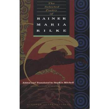 【预订】The Selected Poetry of Rainer Maria Rilke  Bilingual Edition 预订商品,需要1-3个月发货,非质量问题不接受退换货。