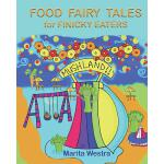预订 Food Fairy Tales: for Finicky Eaters [ISBN:9781717106278