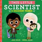 【中商原版】小小科学家 英文原版 This Little Scientist 纸板书 科学名人科普绘本 3-6岁
