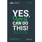 预订 Yes, You Can Do This! How Women Start Up, Scale Up, and