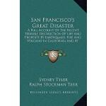 【预订】San Francisco's Great Disaster: A Full Account of the R