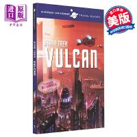 星际迷航:瓦肯旅行指南 英文原版 Hidden Universe: Star Trek