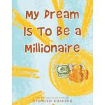 预订 My Dream Is To Be a Millionaire [ISBN:9781681971056]