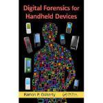 【预订】Digital Forensics for Handheld Devices