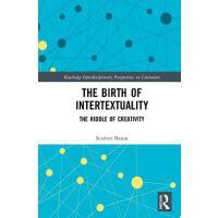【预订】The Birth of Intertextuality 9780415899048
