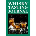 预订 Whisky Tasting Journal: Whisky Tasting Logbook, Rating,