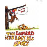 预订 The Leopard Who Lost His Spots [ISBN:9781453524367]