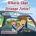 【预订】What is That Strange Noise?