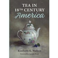 【�A�】Tea in 18th Century America