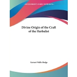预订 Divine Origin of the Craft of the Herbalist [ISBN:978156