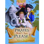 预订 Pirates Don't Say Please! [ISBN:9781589809826]