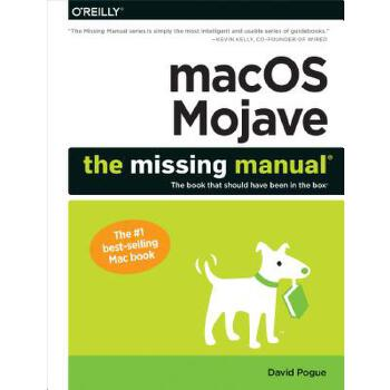 预订 Macos Mojave: The Missing Manual: The Book That Should Have Been in the  [ISBN:9781492040408] 美国发货无法退货 约五到八周到货