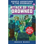 预订 Attack of the Drowned: An Unofficial Minecrafters Novel