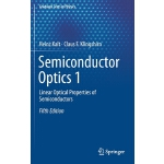 预订 Semiconductor Optics 1: Linear Optical Properties of Sem