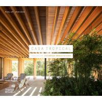 Casa Tropical 英文原版 热带住宅:雅各布森建筑设计集