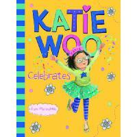 【预订】Katie Woo Celebrates