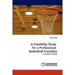 预订 A Feasibility Study for a Professional Basketball Franch