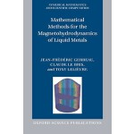 预订 Mathematical Methods for the Magnetohydrodynamics of Liq