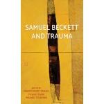 预订 Samuel Beckett and Trauma: Samuel Beckett and Trauma [IS