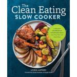 预订 The Clean Eating Slow Cooker: A Healthy Cookbook of Whol