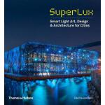 预订 Superlux: Smart Light Art, Design & Architecture for Cit
