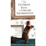 The Ultimate Book of Useless Information A Few Thousand Mor