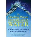 预订 The Healing Power of Energized Water: The New Science of